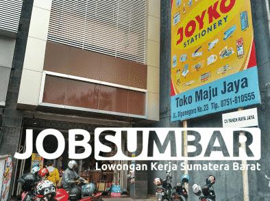 Lowongan Kerja Padang Toko Maju Jaya Terbaru