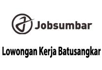 Lowongan Kerja Batusangkar CV. Lubuk Batuang Terbaru